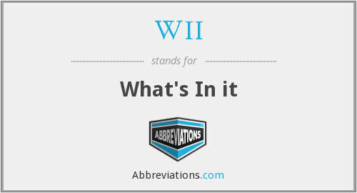 What does WII stand for?