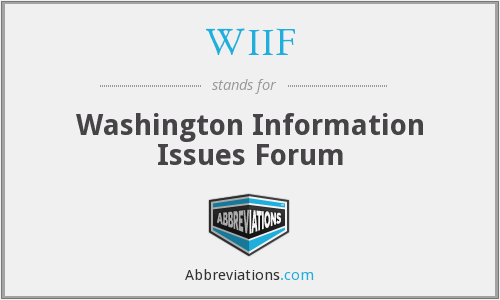 WIIF - Washington Information Issues Forum