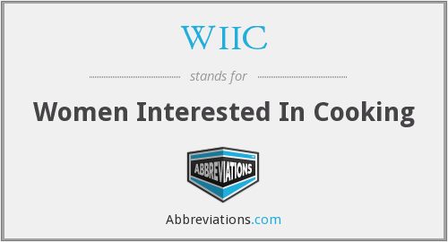 WIIC - Women Interested In Cooking