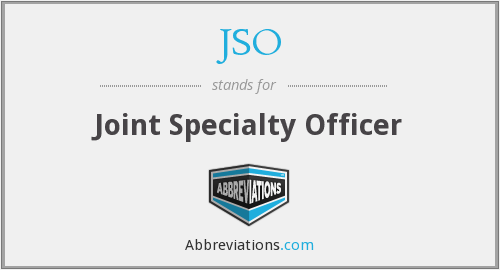 JSO - Joint Specialty Officer