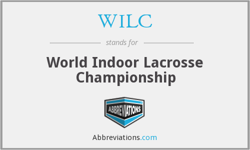WILC - World Indoor Lacrosse Championship