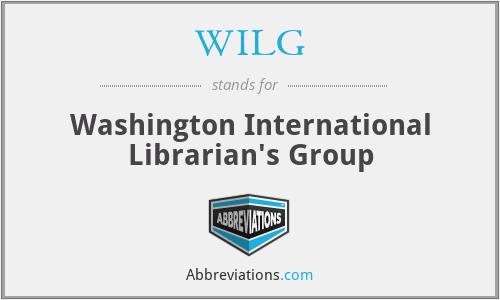 WILG - Washington International Librarian's Group