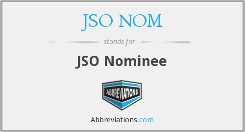 JSO NOM - JSO Nominee