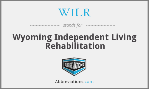 WILR - Wyoming Independent Living Rehabilitation