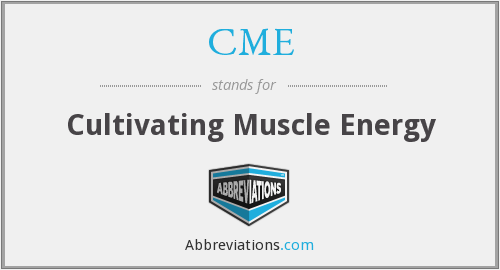 CME - Cultivating Muscle Energy