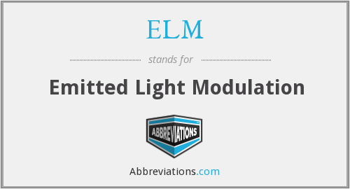 ELM - Emitted Light Modulation