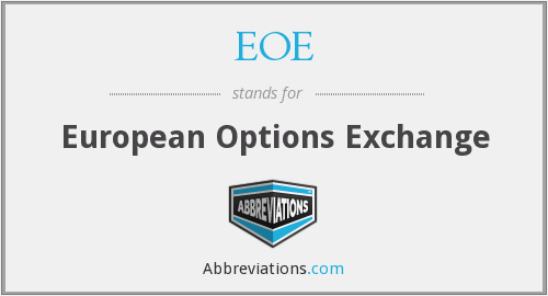 EOE - European Options Exchange