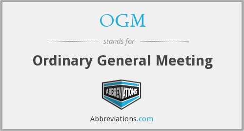 What does OGM stand for?