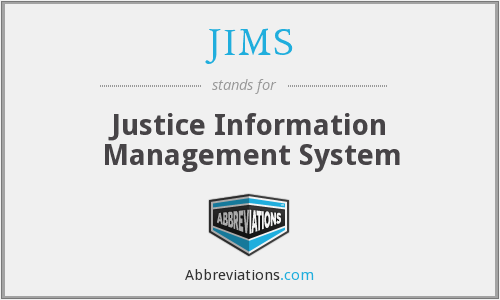 JIMS - Justice Information Management System