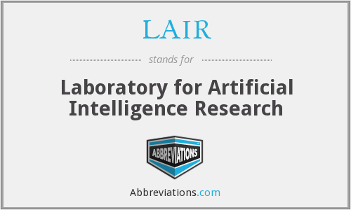 LAIR - Laboratory for Artificial Intelligence Research