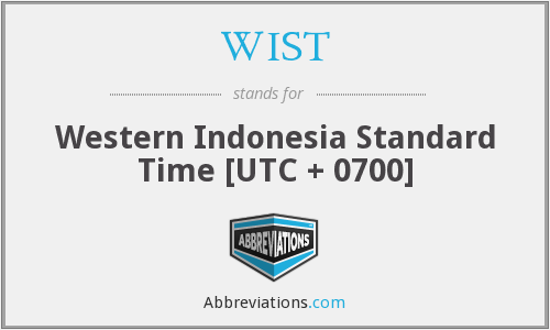 WIST - Western Indonesia Standard Time [UTC + 0700]