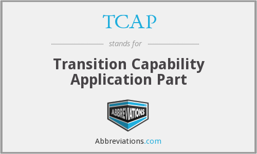 TCAP - Transition Capability Application Part