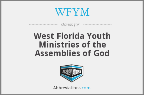 WFYM - West Florida Youth Ministries of the Assemblies of God