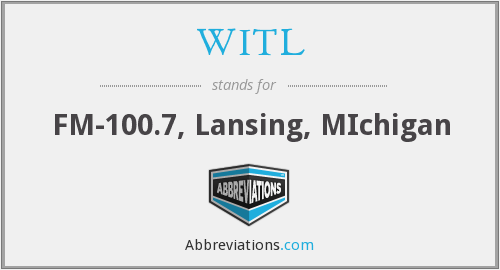 WITL - FM-100.7, Lansing, MIchigan