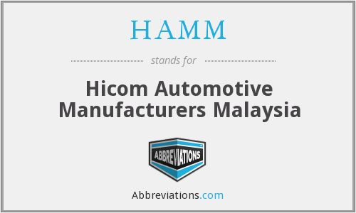 HAMM - Hicom Automotive Manufacturers Malaysia