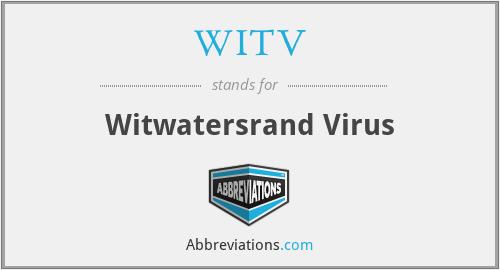 WITV - Witwatersrand Virus