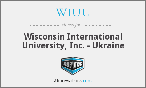 WIUU - Wisconsin International University, Inc. - Ukraine