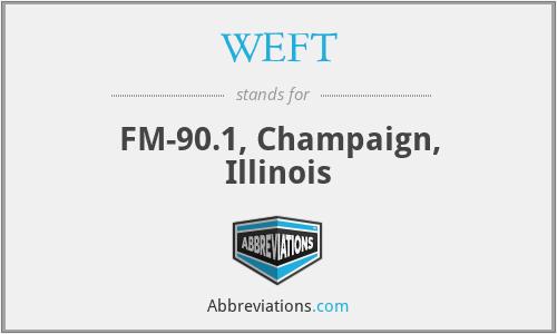 WEFT - FM-90.1, Champaign, Illinois