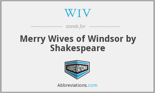 WIV - Merry Wives of Windsor by Shakespeare
