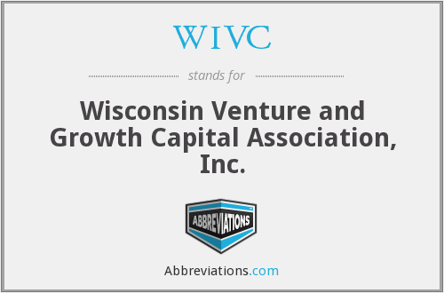 WIVC - Wisconsin Venture and Growth Capital Association, Inc.