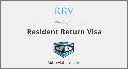 RRV - Resident Return Visa