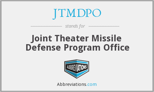 JTMDPO - Joint Theater Missile Defense Program Office