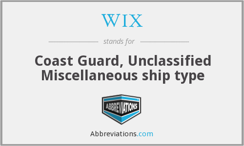 WIX - Coast Guard, Unclassified Miscellaneous ship type