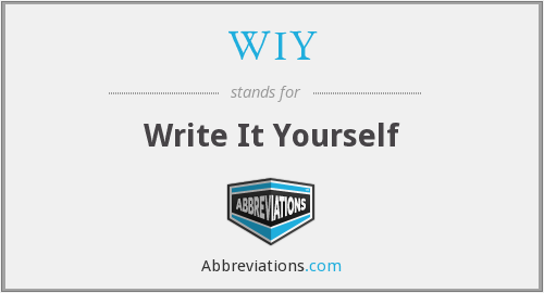 WIY - Write It Yourself