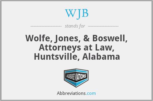WJB - Wolfe, Jones, & Boswell, Attorneys at Law, Huntsville, Alabama