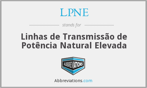 LPNE - Linhas de Transmissão de Potência Natural Elevada