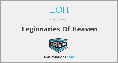 LOH - Legionaries Of Heaven