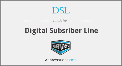 DSL - Digital Subsriber Line
