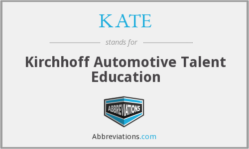 KATE - Kirchhoff Automotive Talent Education