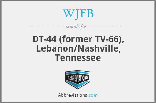 WJFB - DT-44 (former TV-66), Lebanon/Nashville, Tennessee