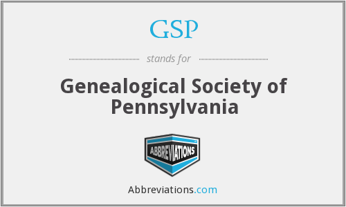 GSP - Genealogical Society of Pennsylvania