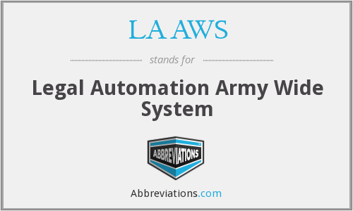 LAAWS - Legal Automation Army Wide System