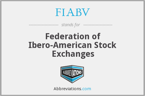 FIABV - Federation of Ibero-American Stock Exchanges