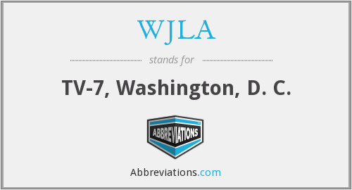 What does WJLA stand for?