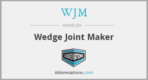 WJM - Wedge Joint Maker