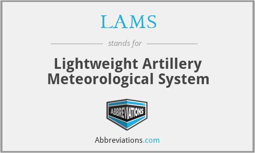 LAMS - Lightweight Artillery Meteorological System