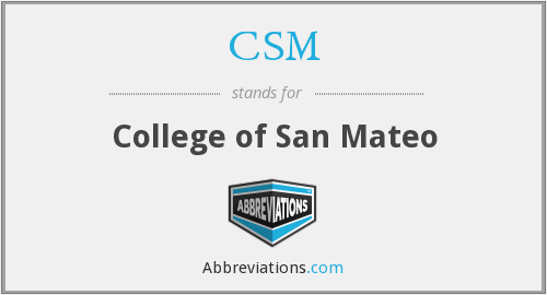 CSM - College of San Mateo