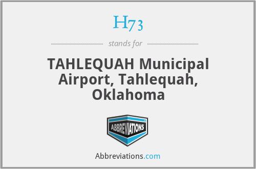 H73 - TAHLEQUAH Municipal Airport, Tahlequah, Oklahoma