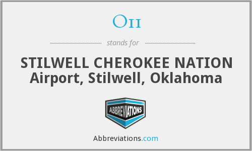 O11 - STILWELL CHEROKEE NATION Airport, Stilwell, Oklahoma