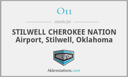 O11 - STILWELL CHEROKEE NATION Airport, Stilwell, Oklahoma