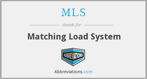MLS - Matching Load System