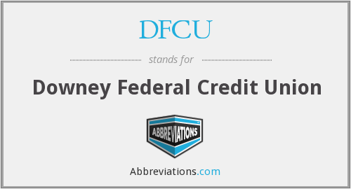DFCU - Downey Federal Credit Union