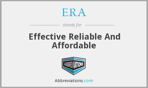 ERA - Effective Reliable And Affordable