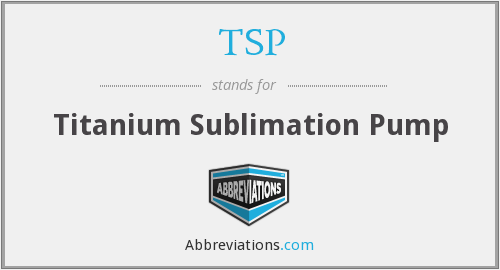 TSP - Titanium Sublimation Pump