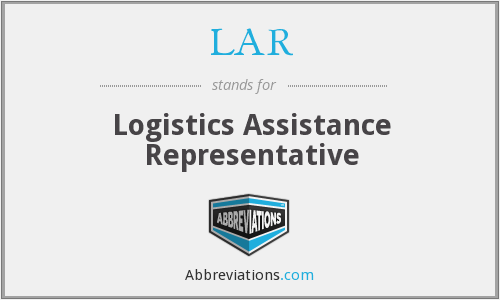LAR - Logistics Assistance Representative