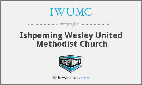 IWUMC - Ishpeming Wesley United Methodist Church